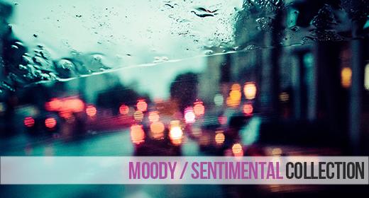 Moody & Sentimental