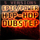 Epic Powerful Hip Hop Dubstep