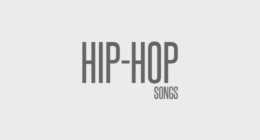 Hip-Hop Songs