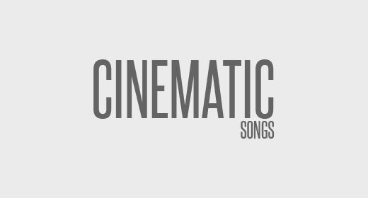 Cinematic Songs