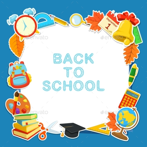Welcome Back To School.  - Backgrounds Decorative