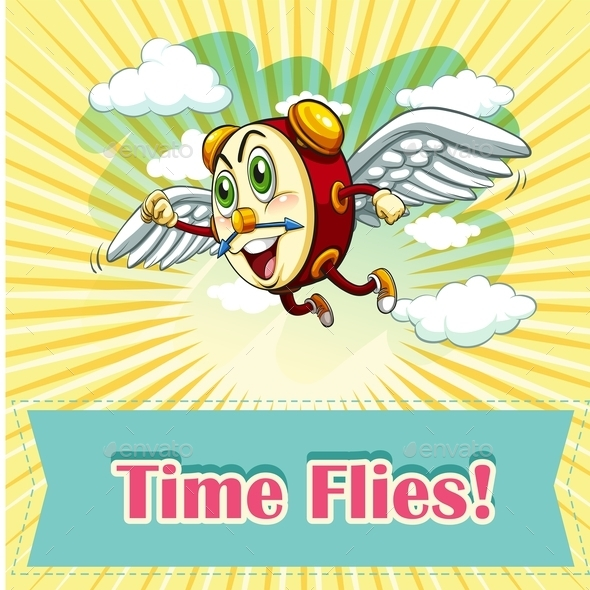 Idiom Saying Time Flies - Miscellaneous Conceptual