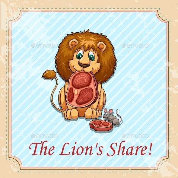 The Lion's Share Idiom - Animals Characters