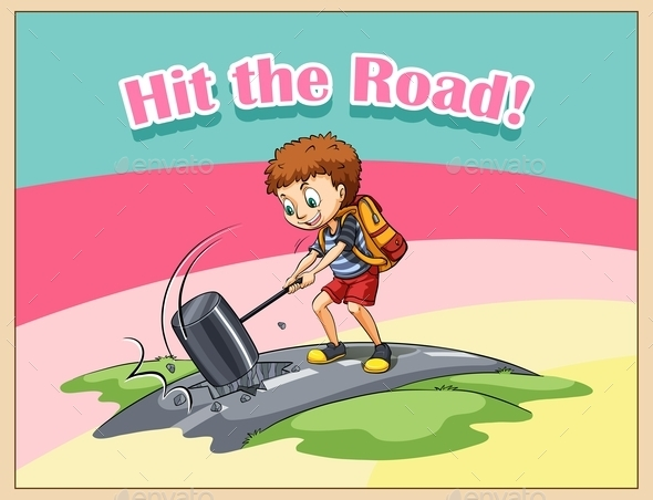 Hit the Road Idiom - Miscellaneous Conceptual