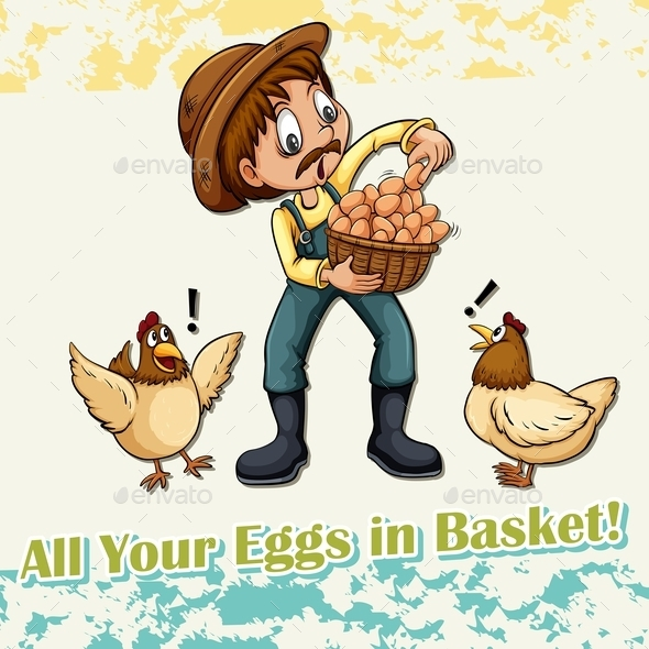 All Your Eggs in Basket Idiom - Miscellaneous Conceptual