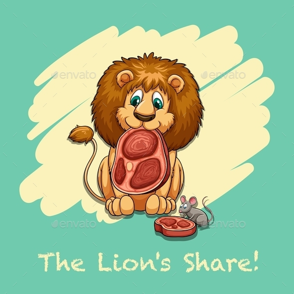 The Lion's Share Idiom - Miscellaneous Conceptual
