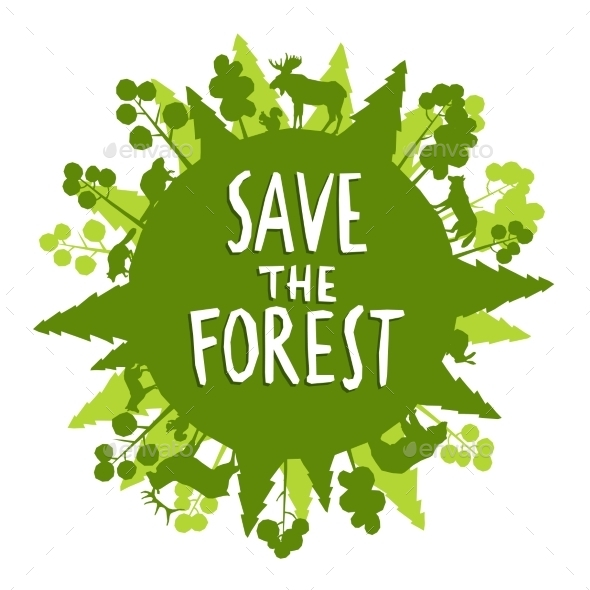 Save The Forest Concept - Nature Conceptual