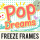 Freeze Frames: Pop Dreams Pack - VideoHive Item for Sale