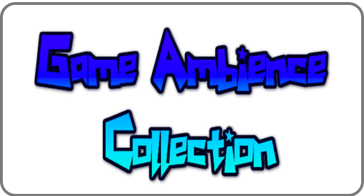 Game Ambiences Collection