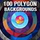 100 Polygon Backgrounds Bundle Vol.4 - GraphicRiver Item for Sale