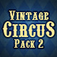 Vintage Circus Backgrounds/Textures Pack 2 - GraphicRiver Item for Sale