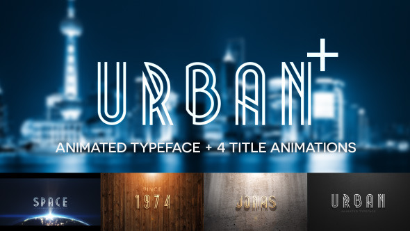 Urban Plus Animated Typeface and Title Pack