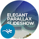 Elegant Parallax Slideshow - VideoHive Item for Sale