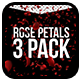 Rose Petals - 3 Pack - VideoHive Item for Sale