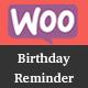 WooCommerce BirthdayReminder - CodeCanyon Item for Sale