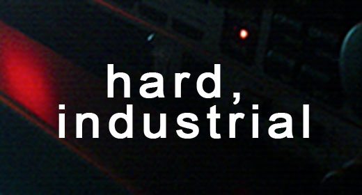 Hard, Industrial
