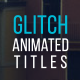 20 Glitch Titles & Lower Thirds - VideoHive Item for Sale