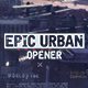Epic Urban Opener - VideoHive Item for Sale