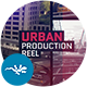 Urban Production Reel - VideoHive Item for Sale