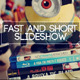 Fast And Short Slideshow - VideoHive Item for Sale