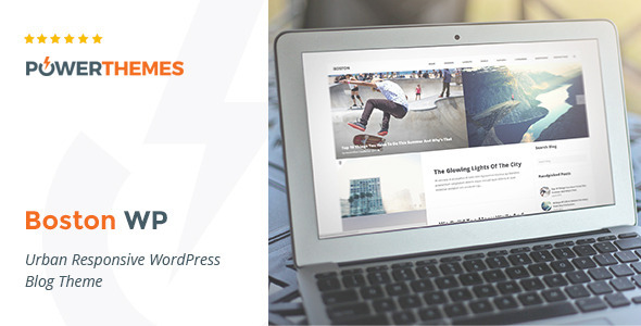 Boston - Urban Responsive WordPress Blog Theme - Personal Blog / Magazine