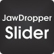 Jawdropper Slider - CodeCanyon Item for Sale