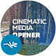 Cinematic Media Opener - VideoHive Item for Sale