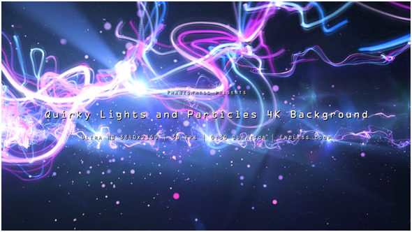 Quirky Lights and Particles 1