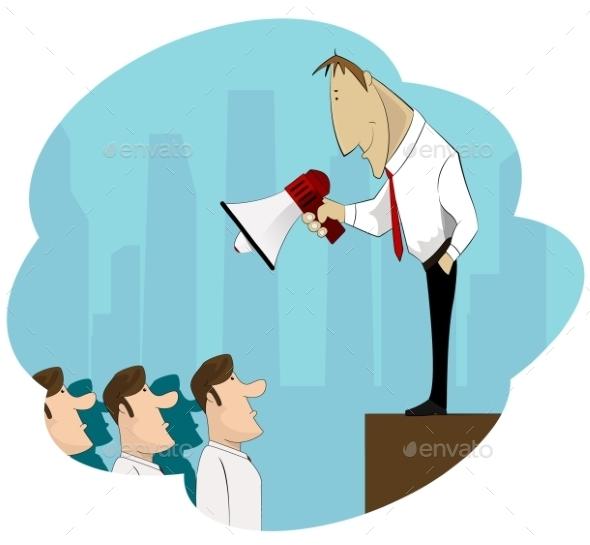 Businessman Boss Holds Megaphone  - Concepts Business
