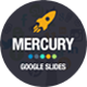 Mercury - Google Slides Template - GraphicRiver Item for Sale