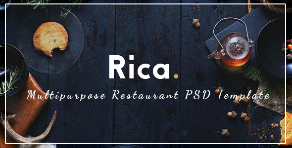 Rica – Multipurpose Restaurant & Cafe PSD Template