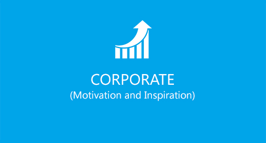 Corporate (Motivation and Inspiration)
