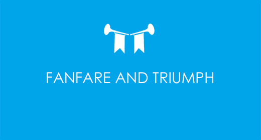 Fanfare and Triumph