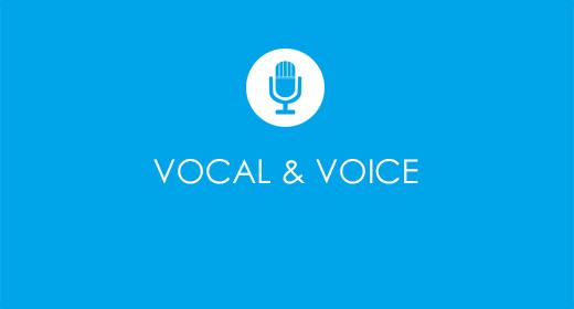 Vocal & Voice