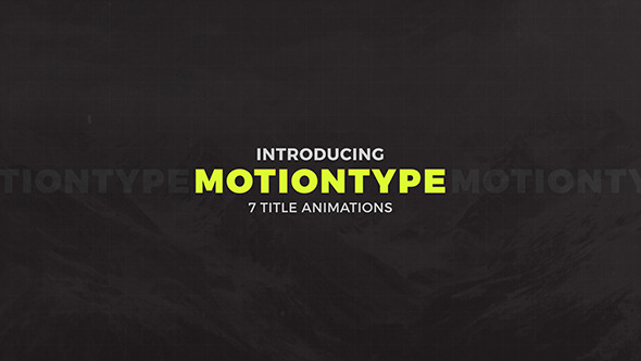 Motion Type 7 Titles Animator