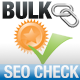 Bulk Check SEO Tools - CodeCanyon Item for Sale