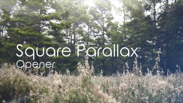 Square Parallax Opener