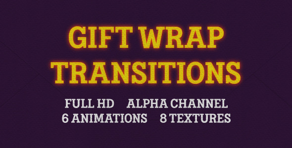 Gift Wrap Transitions