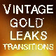 Vintage Gold Leaks Transitions - VideoHive Item for Sale