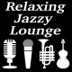 Relaxing Jazzy Lounge