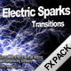 Electric Sparks Transitions - Pack - VideoHive Item for Sale