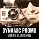 Dynamic Promo // Urban Slideshow - VideoHive Item for Sale