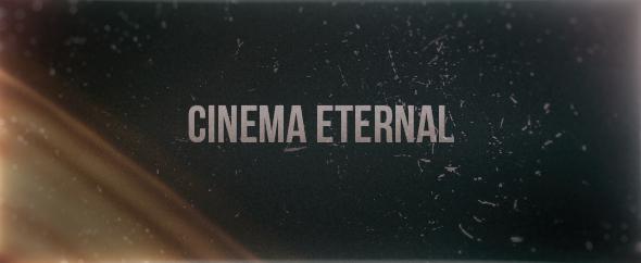Cinema eternal