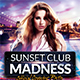 Sunset Club Madness Flyer Template - GraphicRiver Item for Sale