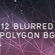 12 Blurred Polygon Backgrounds - GraphicRiver Item for Sale