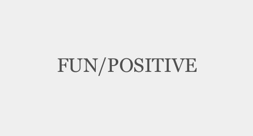 Fun,Positive
