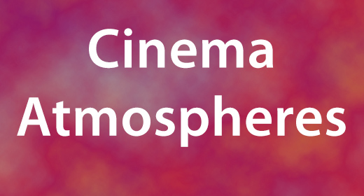 Cinema Atmospheres
