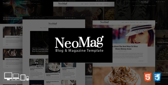 NeoMag Blog & Magazine Responsive Template - Entertainment Site Templates