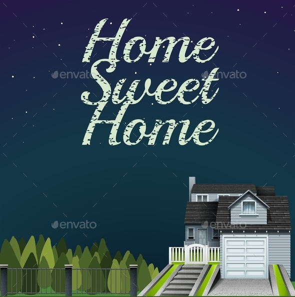 Home Sweet Home at Night Time - Miscellaneous Conceptual