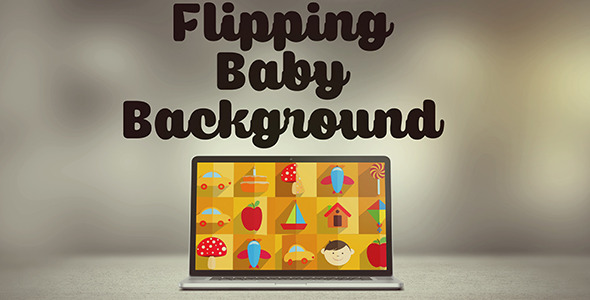 Flipping Baby Background